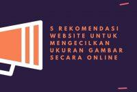 5 rekomendasi website untuk kompres gambar secara online